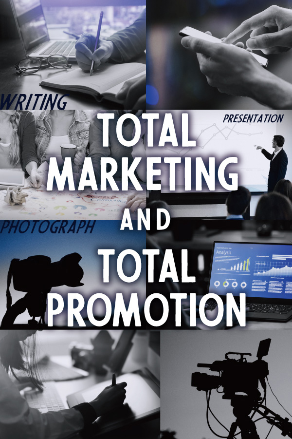 TOTAL MARKETING AND TOTAL PROMOTION